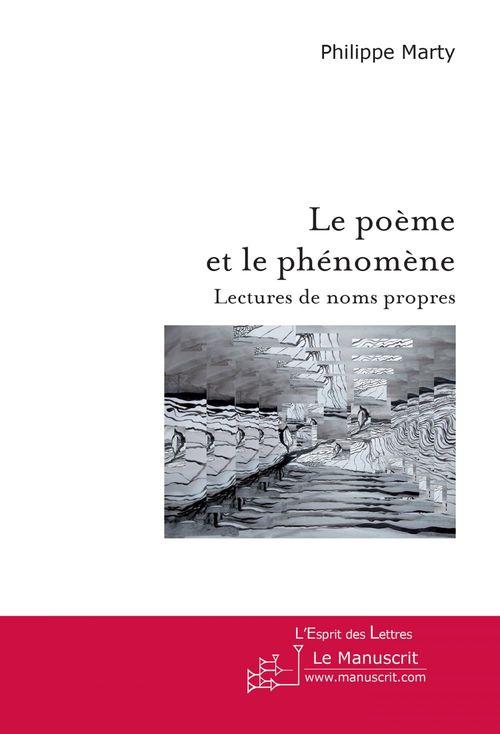Le poème et le phénomène ; lectures de noms propres