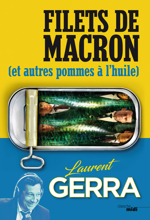 Filets de Macron (et autres pommes à l'huile)
