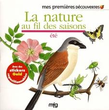 Mes premières découvertes ; la nature au fil des saisons ; été