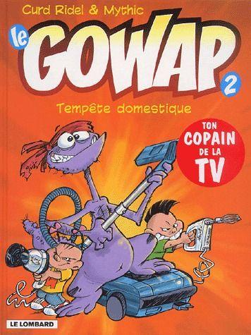 Le Gowap t.2 ; tempête domestique