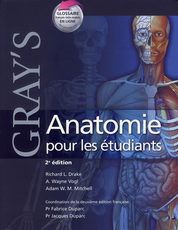 Gray'S Anatomie Pour Les Etudiants (2e Edition)