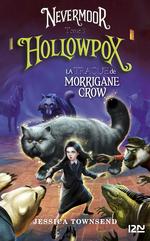 Vente Livre Numérique : Nevermoor T.3 ; Hollowpox