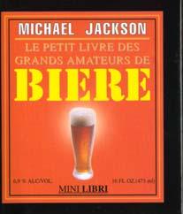 Le petit livre des grands amateurs de biere