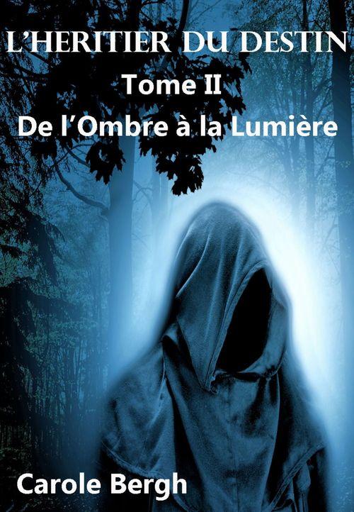 L'HéRITIER DU DESTIN  TOME II