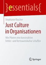 Just Culture in Organisationen  - Stephanie Rascher