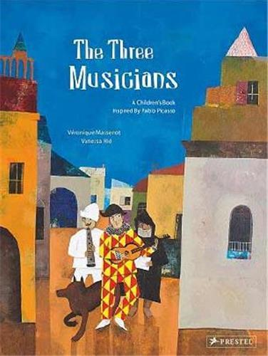 The three musicians a children's book inspired by picasso