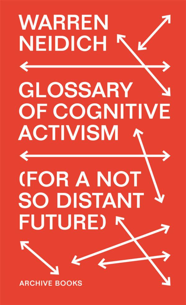 The glossary of cognitive activism ; (for a not so distant future)