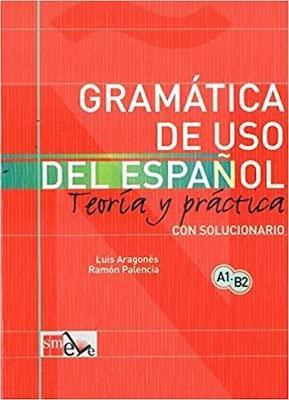 Gramatica de uso del espanol actual teoria y pratica a1-b2 avec exercices et corriges