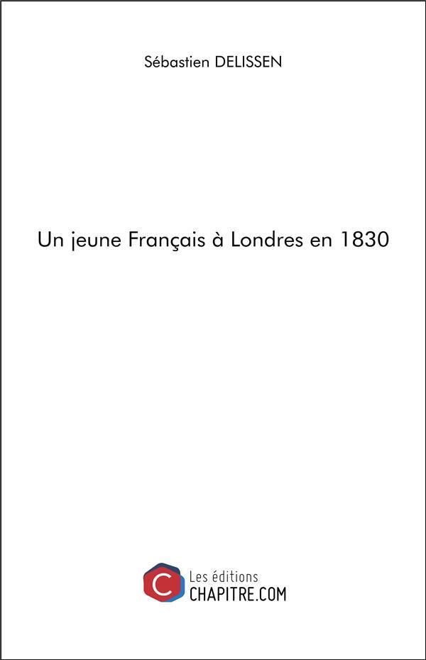 Un jeune Français à Londres en 1830