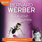 Vente AudioBook : Le Jour des fourmis  - Bernard Werber