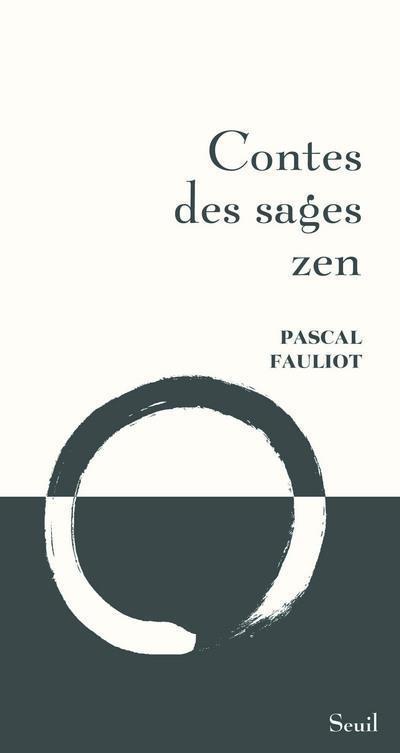 CONTES DES SAGES ZEN Fauliot Pascal