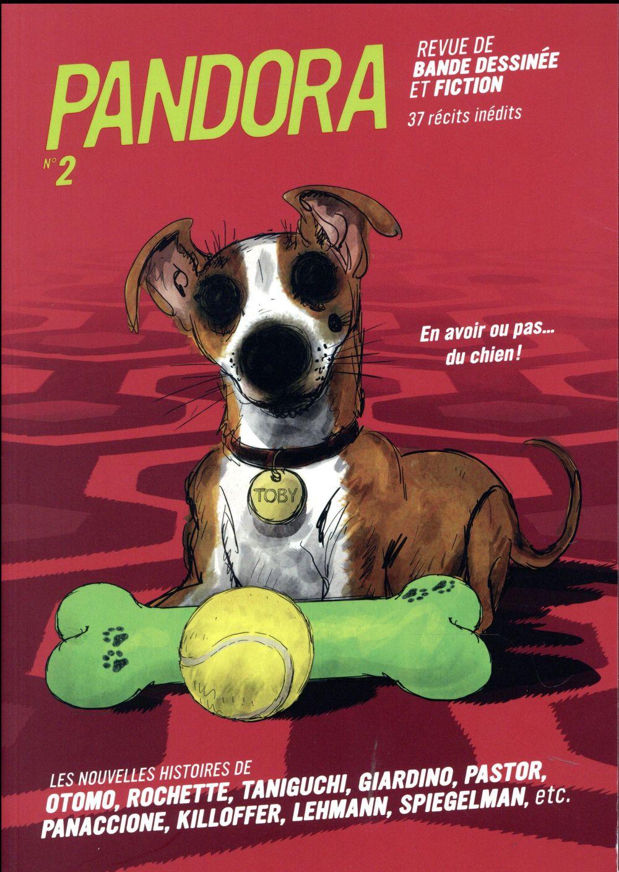 Pandora n.2 ; en avoir ou pas... du chien!