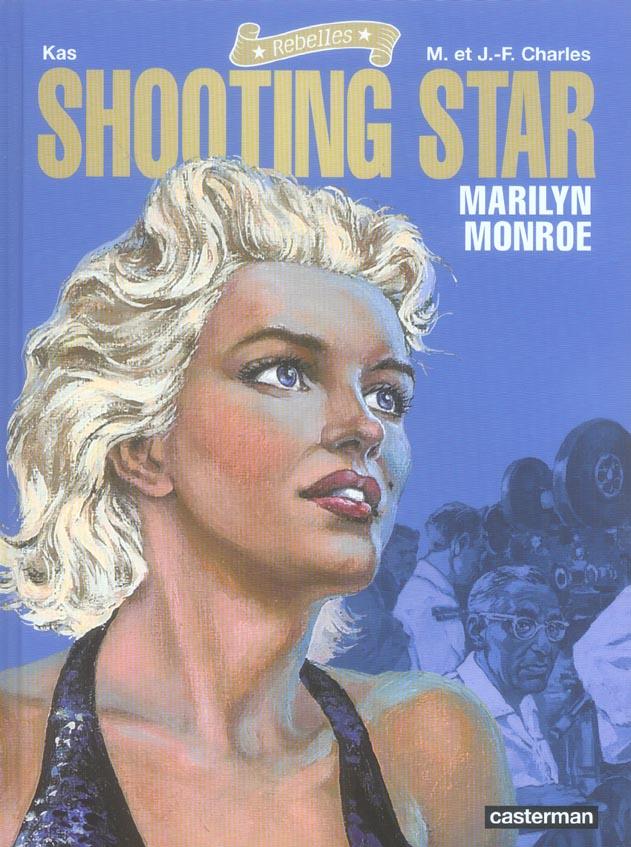 Shooting star ; marilyn monroe