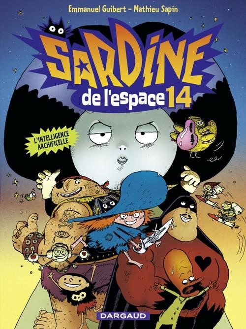 Sardine de l'espace T.14 ; l'intelligence archificelle