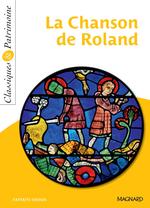 La Chanson de Roland - Classiques et Patrimoine  - . Anonyme