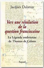 Vente Livre Numérique : Vers une résolution de la question franciscaine  - Jacques Dalarun