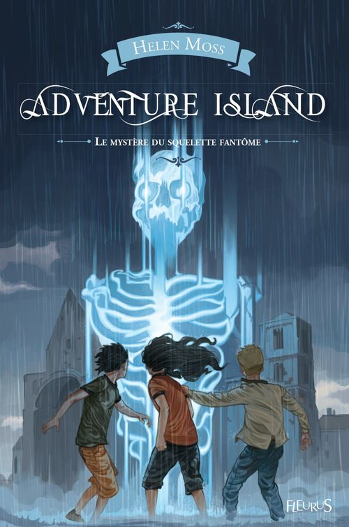 Adventure island ; le mystère du squelette fantôme