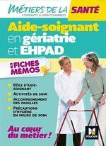 Vente Livre Numérique : Métiers de la santé - L'aide-soignant en gériatrie et EHPAD - AS - Révision  - Kamel Abbadi - Hayat Abbadi