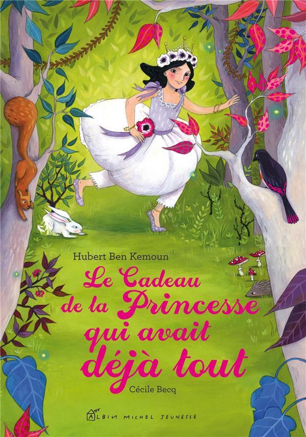Le cadeau de la princesse qui avait déjà tout