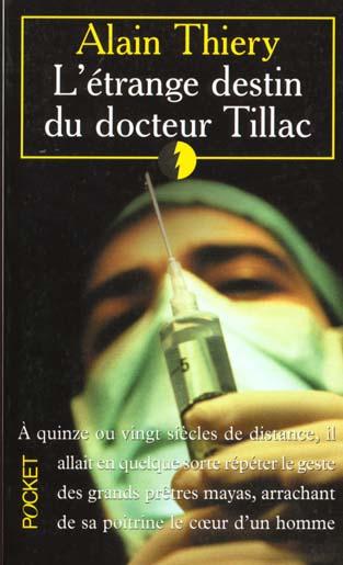 L'etrange destin du docteur tillac