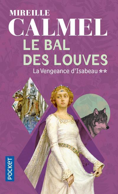 Le bal des louves - tome 2 - vol02