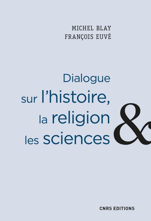 Dialogue sur l'histoire, la religion et les sciences