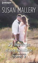 Vente EBooks : Le mariage d'une héritière  - Susan Mallery