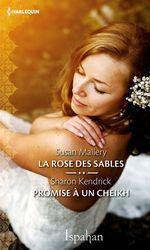 Vente Livre Numérique : La rose des sables - Promise à un cheikh  - Susan Mallery - Sharon Kendrick