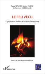 Vente Livre Numérique : Le feu vécu  - Mohammed Taleb - Pascal Galvani - Gaston Pineau