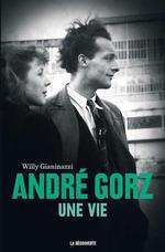 Couverture de André gorz, une vie