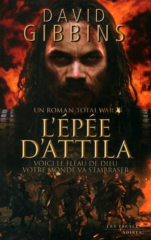 Total War ; l'épée d'Attila
