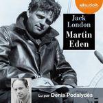 Vente AudioBook : Martin Eden  - Jack London