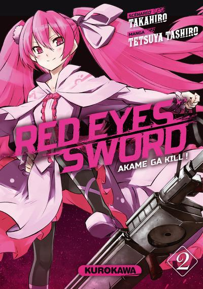 Red eyes sword - Akame ga Kill  T.2