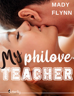 Vente Livre Numérique : My philove teacher (Teaser)  - Mady Flynn