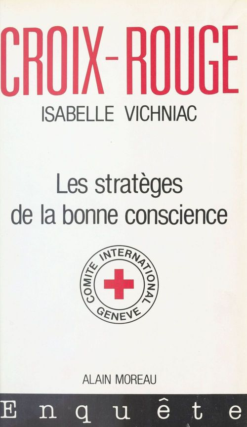 Croix-Rouge : Les Stratèges de la bonne conscience