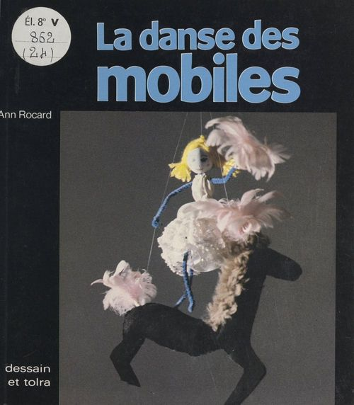 La danse des mobiles