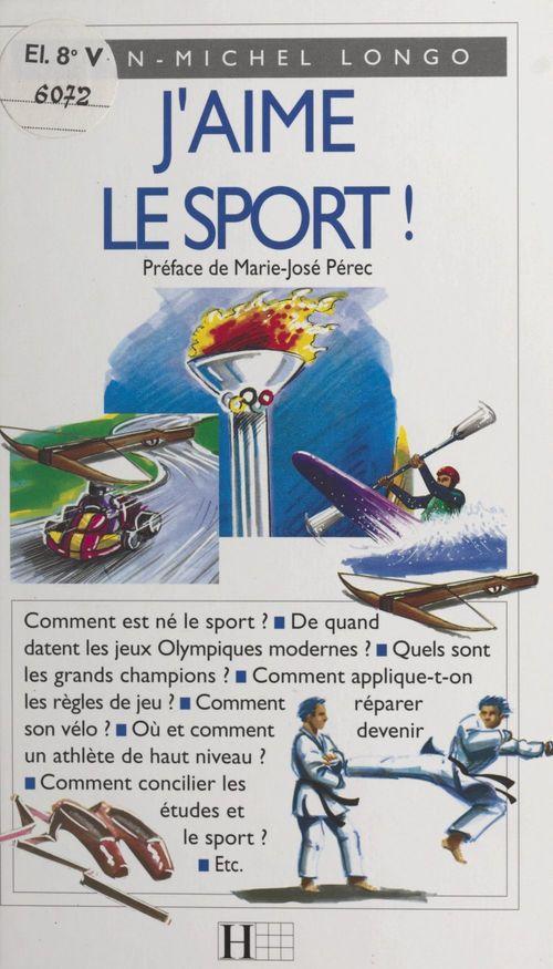 J'aime le sport !