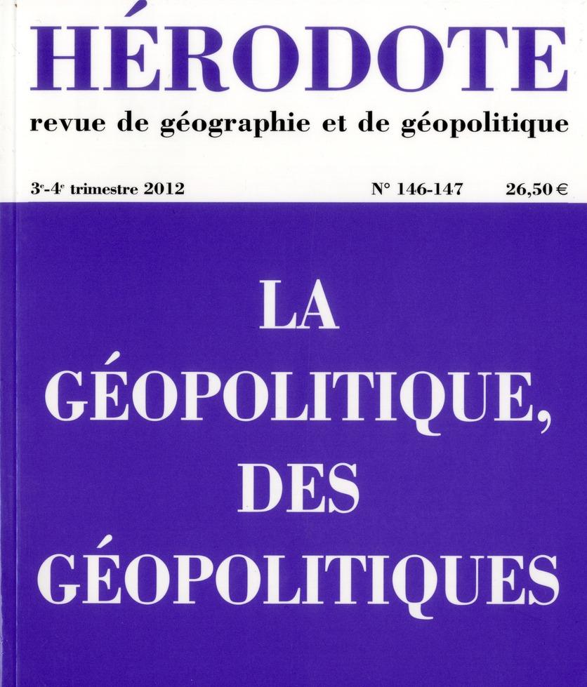 Revue Herodote T.146; La Geopolitique Aujourd'Hui ; Etat Des Lieux