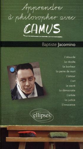 Apprendre A Philosopher Avec Camus