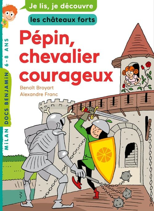 Pépin, chevalier courageux