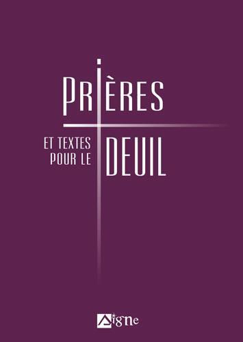 PRIERES ET TEXTES POUR LE DEUIL