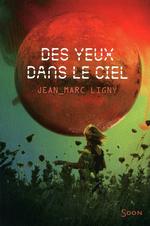 Vente Livre Numérique : Des yeux dans le ciel  - Jean-Marc Ligny