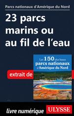 Vente EBooks : 23 parcs marins ou au fil de l'eau  - Collectif