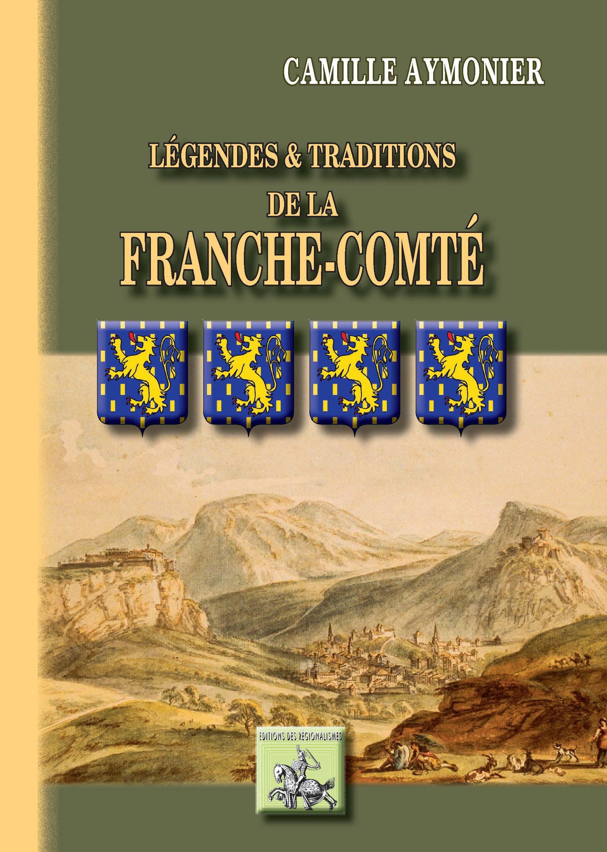 Légendes & traditions de la Franche-Comté