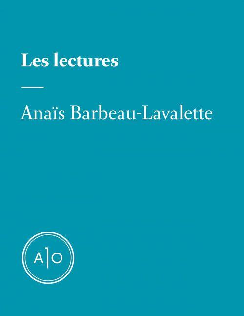 Les lectures d´Anaïs Barbeau-Lavalette  - Anais Barbeau-Lavalette
