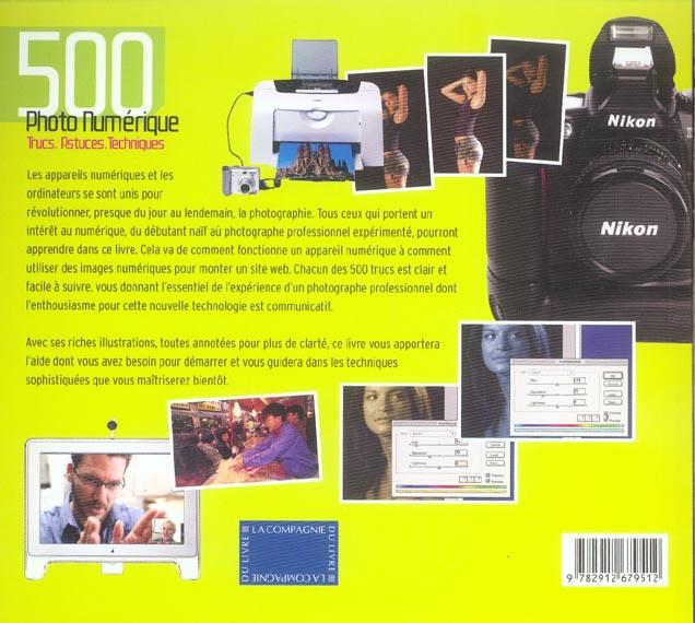 Photo numerique ; 500 trucs, astuces, techniques