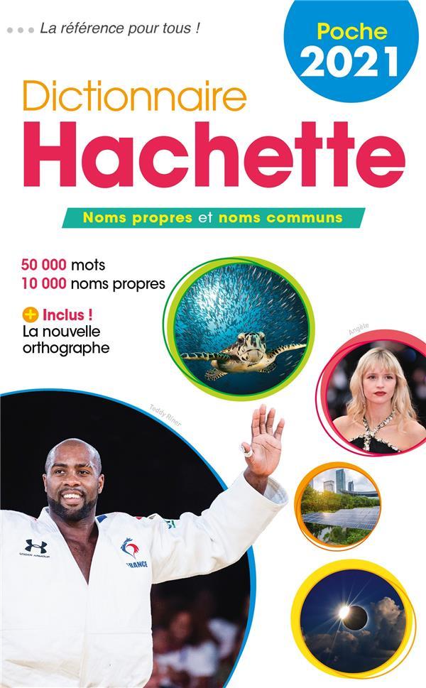 DICTIONNAIRE HACHETTE FRANCAIS POCHE (EDITION 2021) XXX