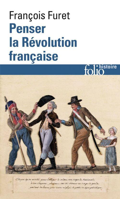 Penser la Révolution française