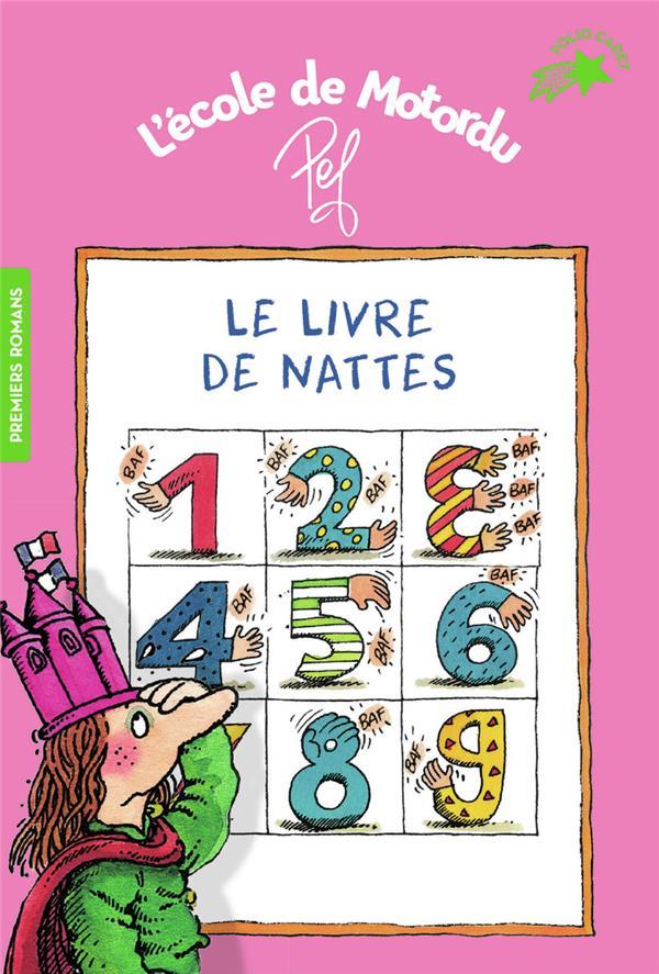 Le livre de nattes ; les livres de classe de Motordu