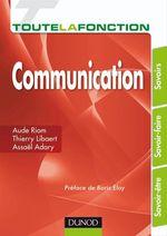 Vente Livre Numérique : Toute la fonction Communication  - Thierry Libaert - Aude Riom - Assaël Adary